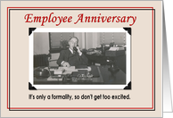 Employee Anniversary - Funny card