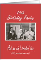 40th Birthday Party invitation card