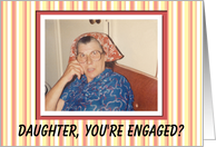 Daughter Engaged Congratulations - I APPROVE! card