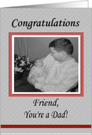 Congratulations Baby Dad Friend card