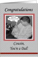FUNNY Congratulations Baby Dad Cousin card