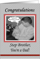 FUNNY Congratulations Baby Dad Step Brother card