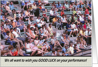 Good Luck�Performance�- Crowd card