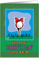Sister Happy Birthday Golf ball present card