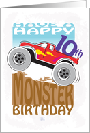 Happy 10th Birthday - MONSTER TRUCK card