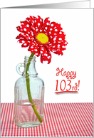 103rd Birthday-red and white polka dot daisy in a vintage bottle card