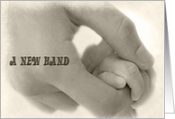 Pending Birth-newborn baby's hand gripping an adult's hand card