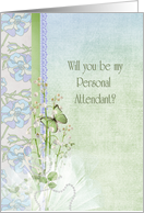 Personal Attendant request-lily of the valley bouquet and butterfly card