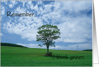 Remember - Think Green card