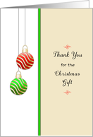 Christmas Thank You For The Gift Greeting Card-Red-Green-Ornaments card
