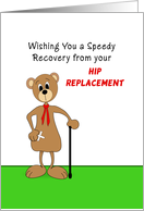 Hip Replacement Get Well Greeting Card-Bear Bandaid on Hip and Cane card