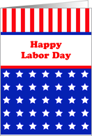 Happy Labor Day Greeting Card-Patriotic-Red-White-Blue-Stars-Stripes card