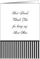 Best Friend Best Man Thank You Card, black & white stripe card
