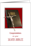 Silver Jubilee, 25th Anniversary of Religious Life, Crucifix, Bible card