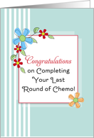 End of Chemo / Last Round of Chemo / Chemotherapy Card-Blue Flowers card
