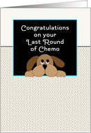 Last Round of Chemo Card-End of Chemo-Dog card