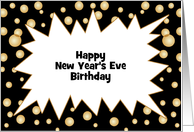 Birthday on New Year's Eve Customizable Text Greeting Card-Bubbles card
