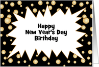 Birthday on New Year's Day Customizable Text Greeting Card-Bubbles card