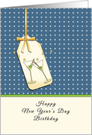 Happy New Year's Day Birthday-Greeting Card-Martini Glasses card