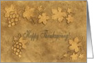 Grapes and leaves of gold / Happy Thanksgiving! card