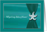 Starfish on Aqua Ribbon with Silver Trim, Matron of Honour card