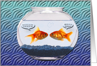 Goldfish in a fishbowl, Valentine's Day, Marriage Proposal card
