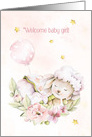 Welcome Baby Girl with Pink Lamb, Flowers and Balloon card