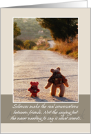 Birthday & Frienship - Silence Makes Real Conversations card