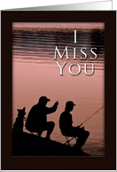 I Miss You, Father and Son and Dog Fishing by Lake card
