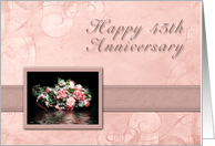 Happy 45th Anniversary, Bouquet of Flowers with Water Reflection card