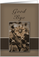 Good Bye, Sepia Flower on Tan and Brown Background card