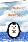 Penguin Birthday for Husband. Happy Birthday to Husband with penguins card