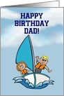 Happy Birthday to Dad with kids on sailing boat for father card