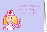 Congratulations on receiving your Nursing Pin. Nursing Pin ceremony card