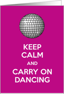Keep calm and carry on dancing nostalgic retro funny humor card