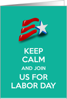 Keep calm and and join us for Labor Day Invitation American flag card
