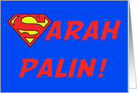Sarah Palin - Super Sarah card