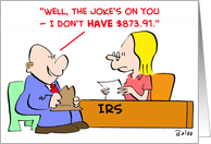 IRS, Joke's, on, you card