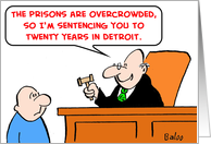 judge, prisons, overcrowded, detroit card