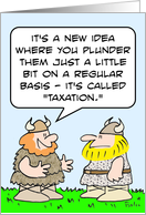 Plunder a little bit - taxation on Tax Day card