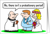 No probation for weddings - congratulations card