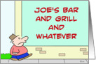 Joe's bar and grill and whatever card