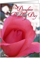Wedding Day Rose for Our Daughter card