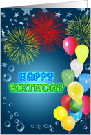 Balloons and fireworks birthday card