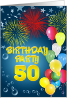 Balloons and fireworks 50th birthday party card