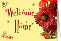 Welcome home with red flowers in a red vase card