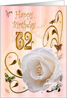 White rose with dewdrops 62 years Birthday card