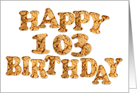 103rd Birthday card for a cookie lover card