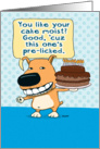 Funny Pre-Licked Cake Birthday Card