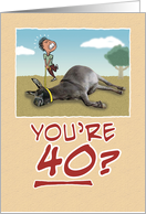 Birthday: Dragging Your Ass at 40 card